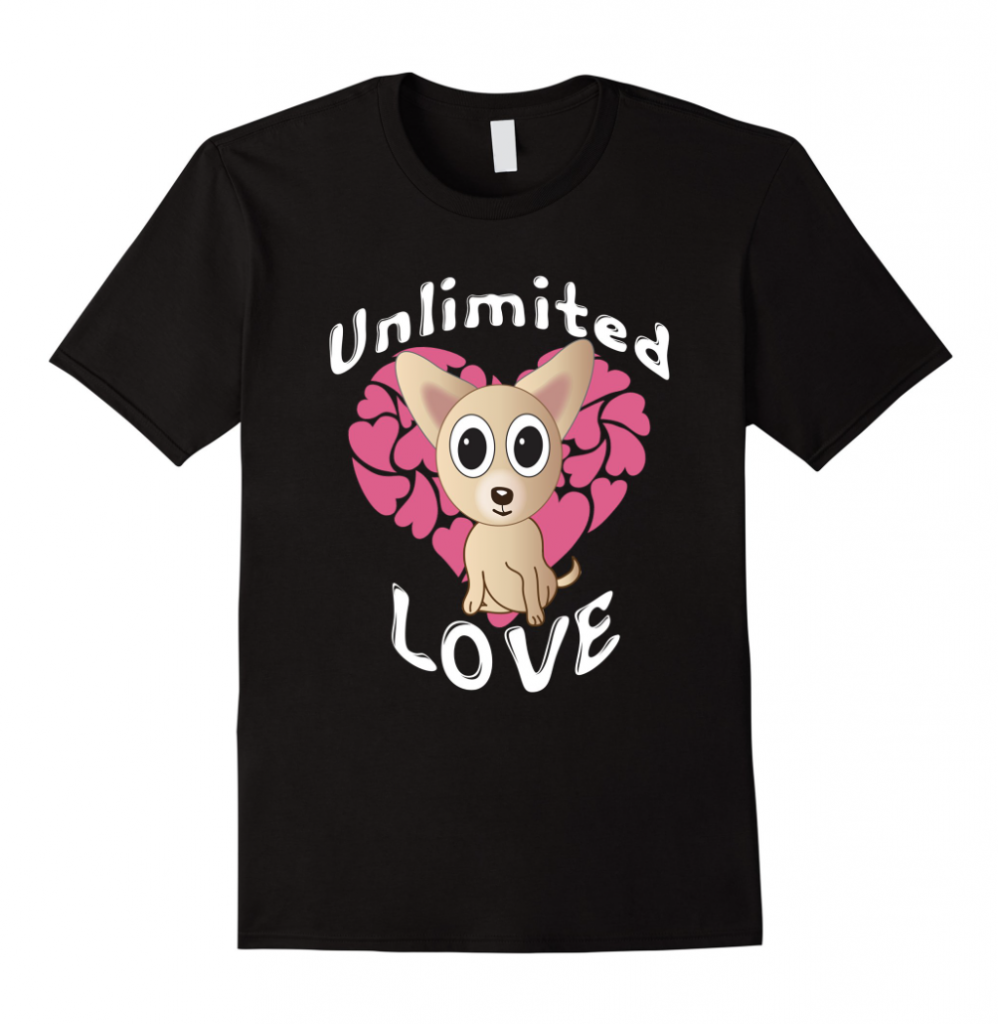 Unlimited Chihuahua Love Tshirt