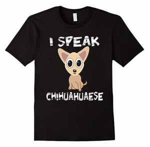 I Speak Chihuahuaese